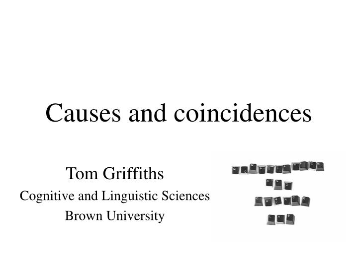 causes and coincidences n.