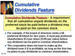cumulative dividends feature