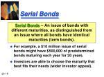 serial bonds