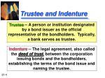 trustee and indenture