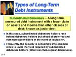 types of long term debt instruments1