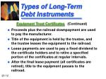 types of long term debt instruments7