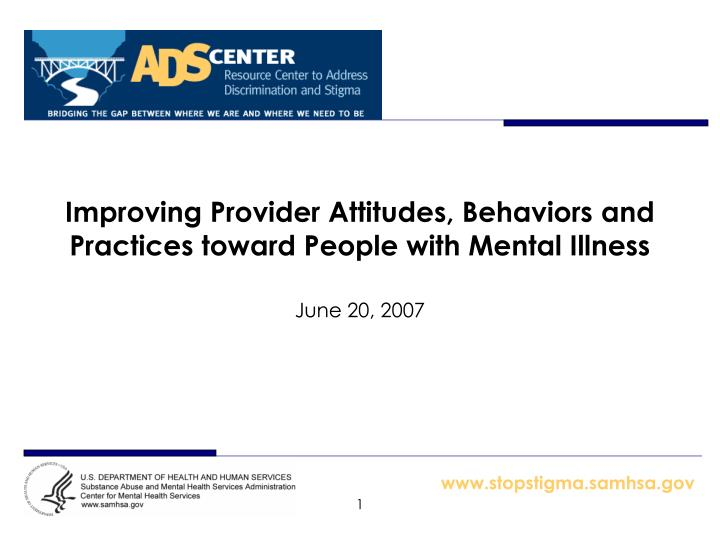 improving provider attitudes behaviors and practices toward people with mental illness n.
