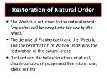 restoration of natural order