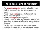 the thesis or line of argument