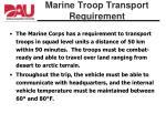marine troop transport requirement