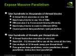 expose massive parallelism