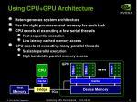 using cpu gpu architecture