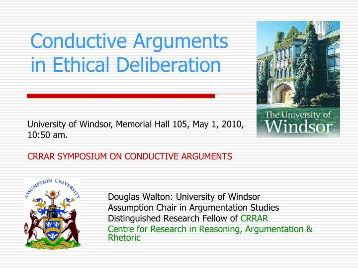 conductive arguments in ethical deliberation n.