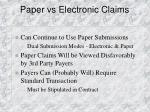 paper vs electronic claims