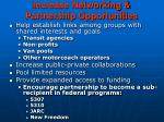 increase networking partnership opportunities