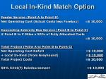 local in kind match option