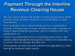 payment through the interline revenue clearing house