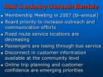 staff industry outreach mandate