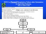 nppv to prevent respiratory failure after extubation in high risk patients nava s ccm 33 2005