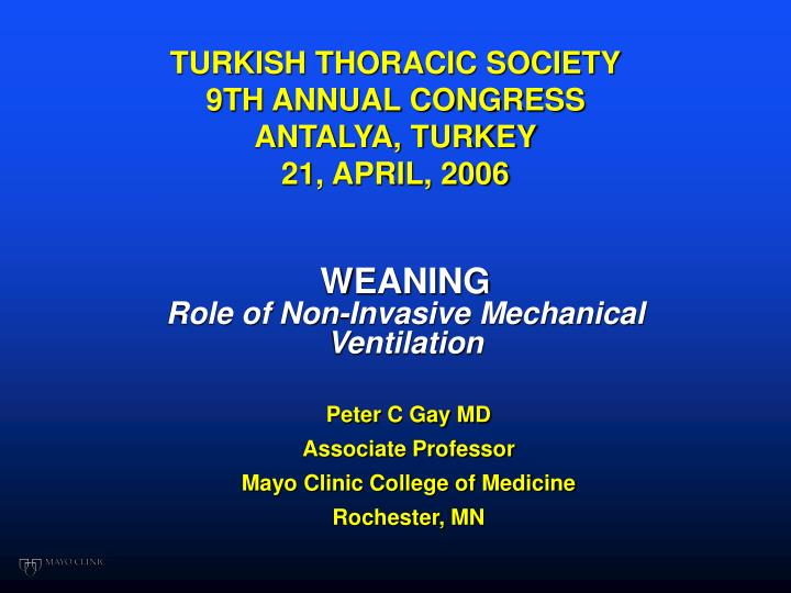 turkish thoracic society 9th annual congress antalya turkey 21 april 2006 n.
