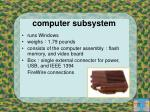 computer subsystem