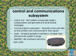control and communications subsystem