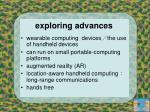 exploring advances