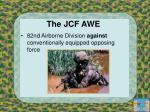the jcf awe