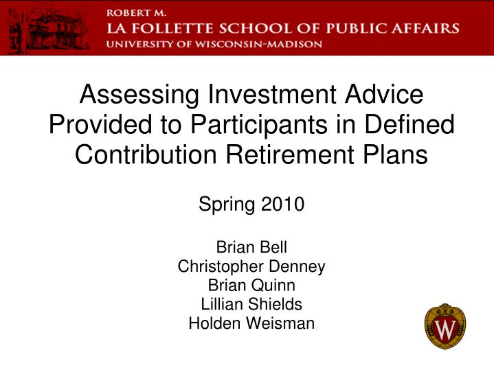 assessing investment advice provided to participants in defined contribution retirement plans n.
