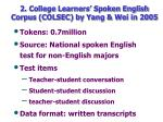 2 college learners spoken english corpus colsec by yang wei in 2005