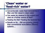 clean water or food rich water