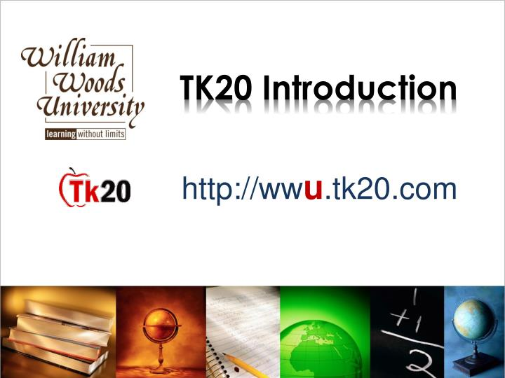 tk20 introduction n.