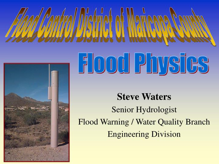 steve waters senior hydrologist flood warning water quality branch engineering division n.
