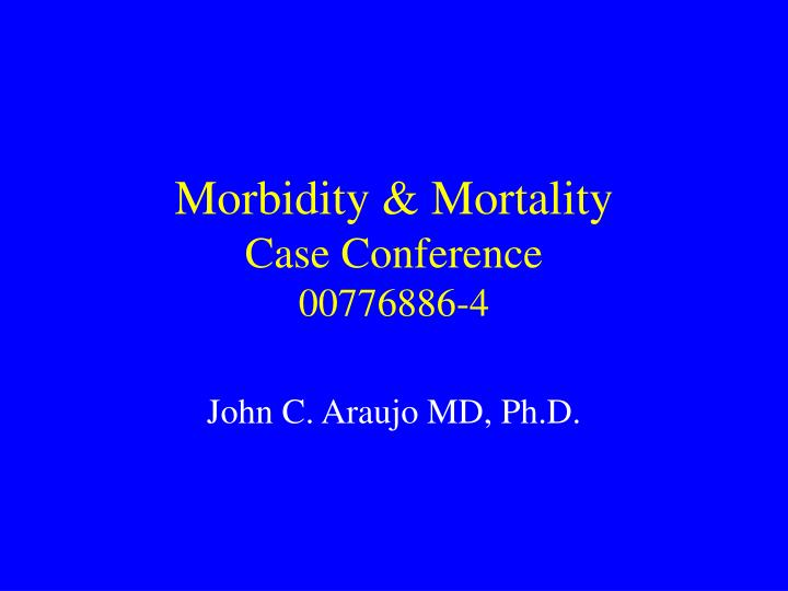 morbidity mortality case conference 00776886 4 n.