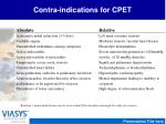 contra indications for cpet