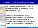 o2 pulse can increase during recovery