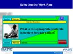 selecting the work rate