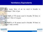 ventilatory equivalents