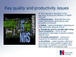 key quality and productivity issues