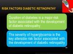 risk factors diabetic retinopathy