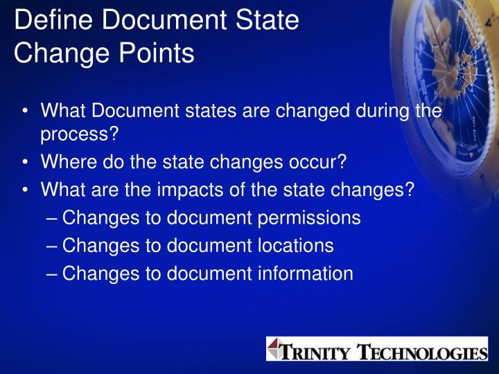 Define Document State Change Points