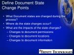 define document state change points