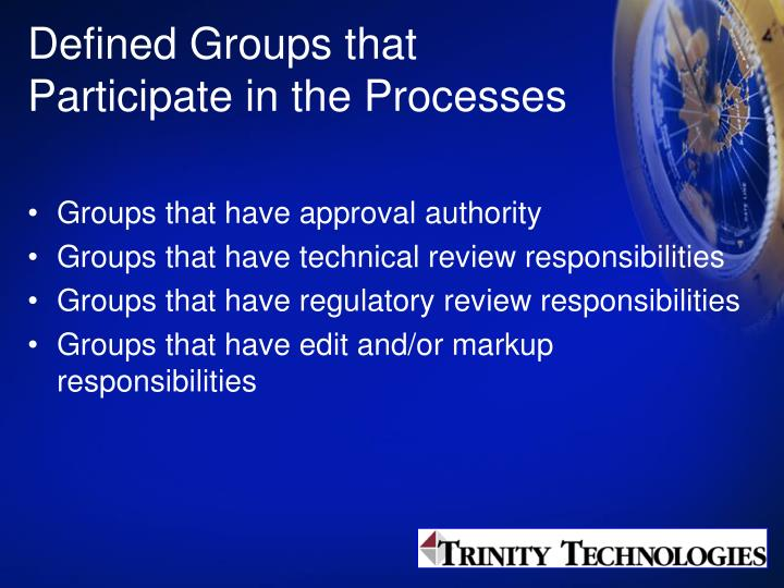 Defined Groups that Participate in the Processes