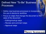 defined new to be business processes