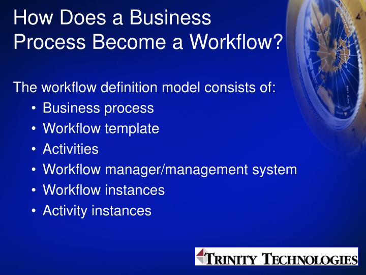 How Does a Business Process Become a Workflow?
