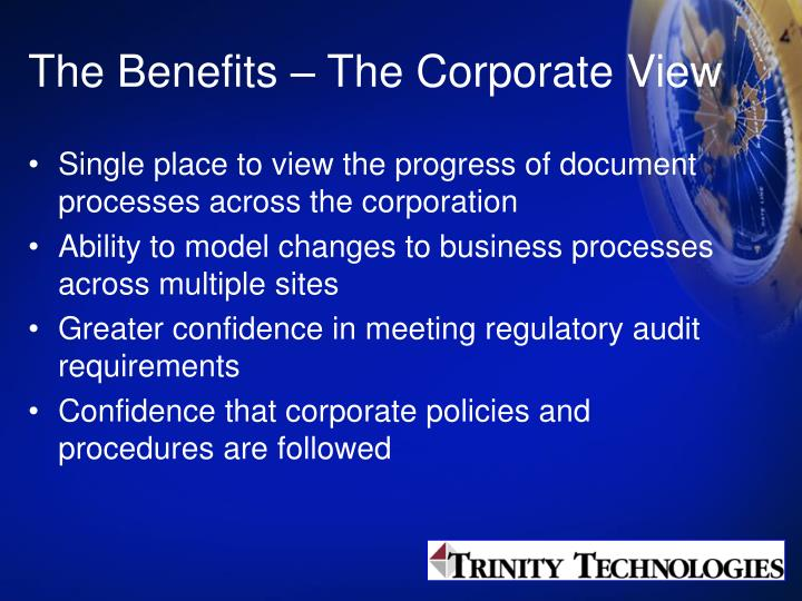 The Benefits – The Corporate View