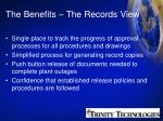 the benefits the records view