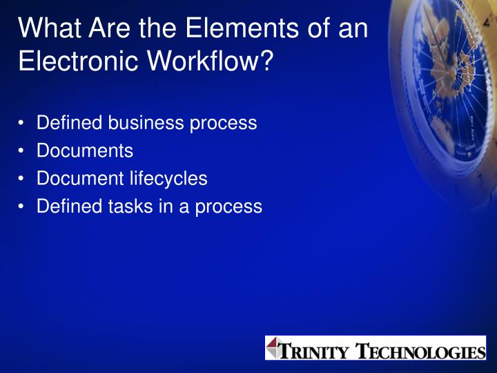 What Are the Elements of an Electronic Workflow?