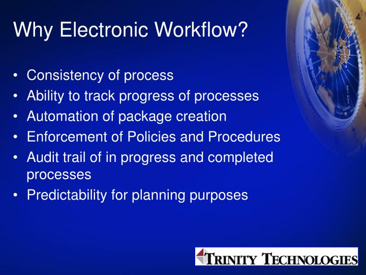 Why Electronic Workflow?
