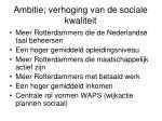 ambitie verhoging van de sociale kwaliteit