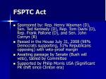 fsptc act