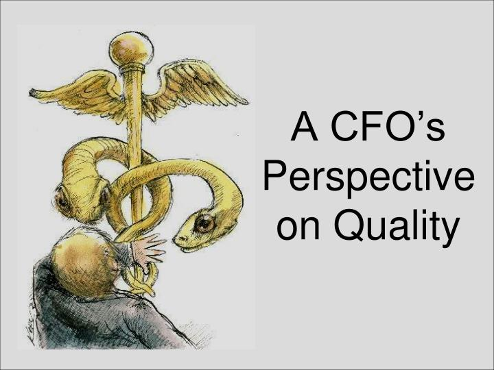 a cfo s perspective on quality n.