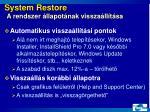 system restore a rendszer llapot nak vissza ll t sa1