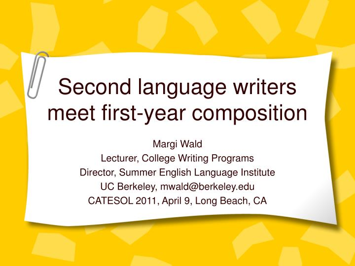 second language writers meet first year composition n.